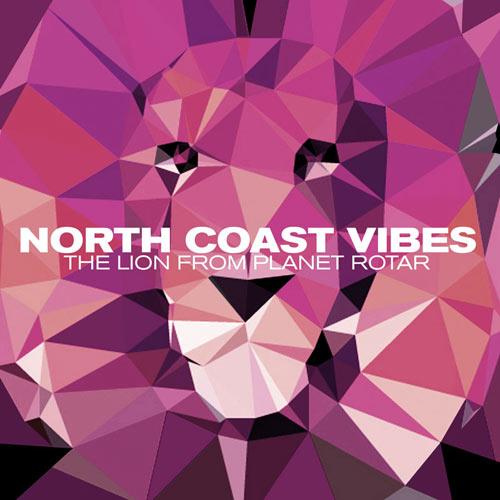 NORTH COAST VIBES izdali svoj album prvenac THE LION FROM PLANET ROTAR   Lemongrassmusic   2015