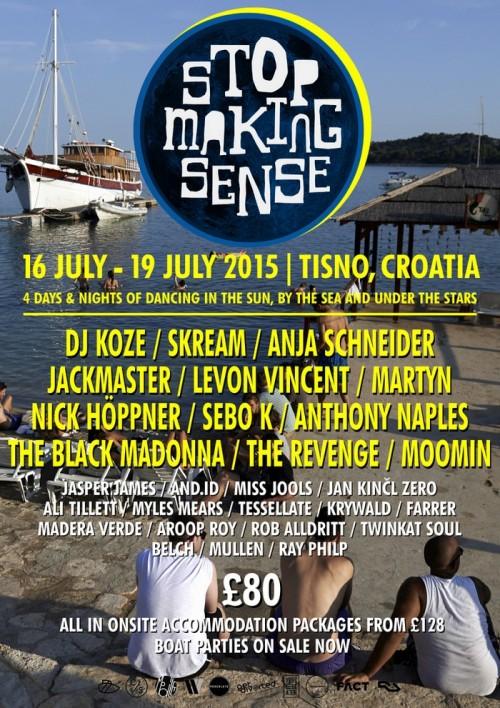 STOP MAKING SENSE FESTIVAL: Pažljivo biran lineup za letnju zabavu pod suncem i zvezdama! | Tisno | 2015