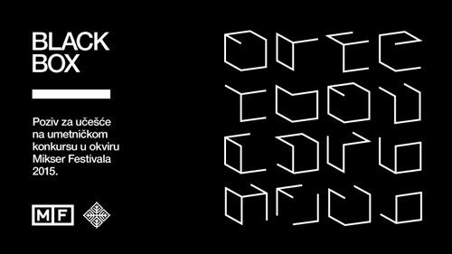 MIKSER raspisao konkurs za učešće na MIKSER FESTIVALU 2015 | BLACK BOX