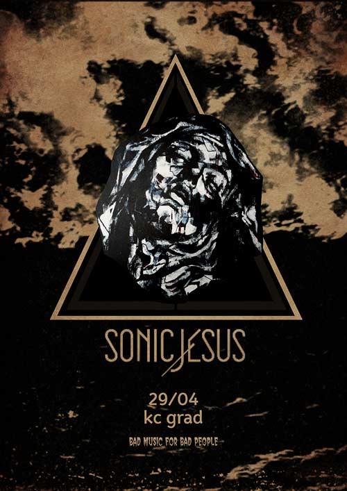 SONIC JESUS: Hipnotičke melodije prožete divljom pulsirajućom bukom!   KC Grad   Beograd   2015