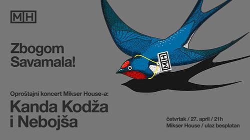 Kanda Kodža i Nebojša - oproštajni koncert Mikser Housea