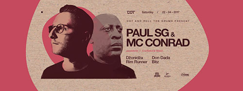 Paul SG i MC Conrad - Roll the Drums - DOT - 22. april 2017.