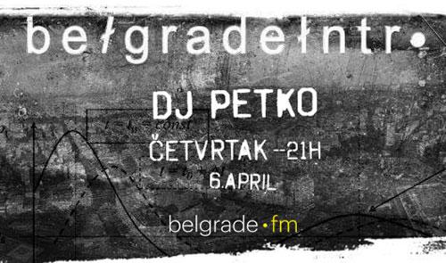 Belgrade Intro - Petko - belgrade.fm
