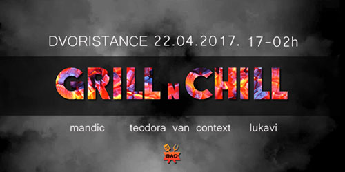 BAD pop-up: Grill'n'Chill u Dvorištancetu