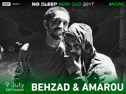 No Sleep Novi Sad - Concrete - Behzad & Amarou - Exit 2017