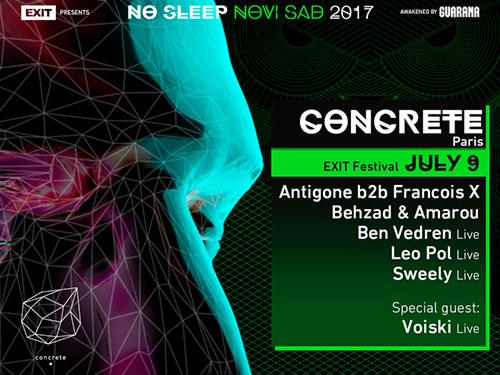 No Sleep Novi Sad - klub Concrete - 9. jul Exit 2017