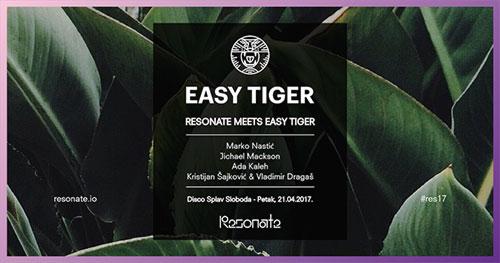 Resonate 2017 - Easy Tiger - Disko splav Sloboda