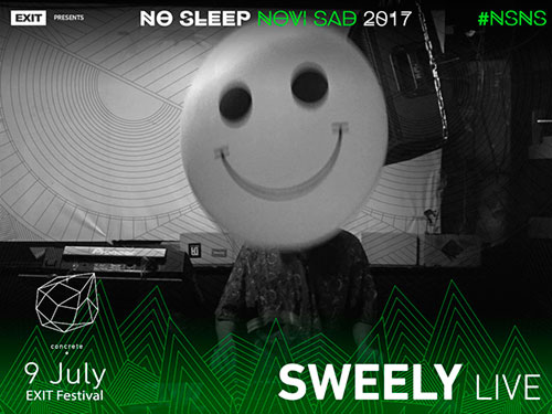 No Sleep Novi Sad - Concrete - Sweely - Exit 2017