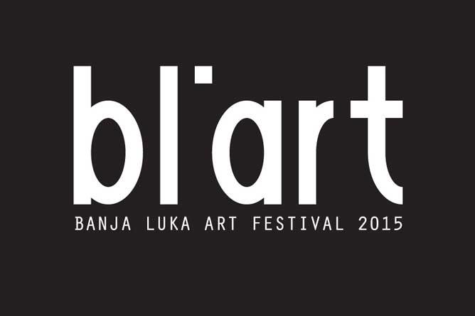 BL'ART | Banja Luka Art Festival 2015: Regionalni festival nezavisne umjetničke scene!