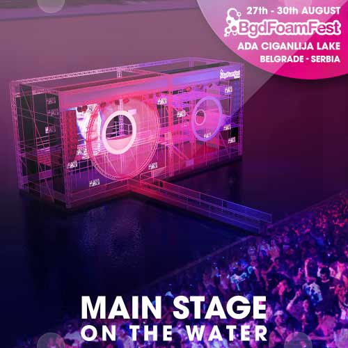 BELGRADE FOAM FEST 2015 | Main Stage on teh water