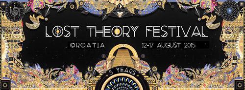 Lost Theory Festival 2015: Kompletan program jubilarnog izdanja! | Trance Festival | Hrvatska