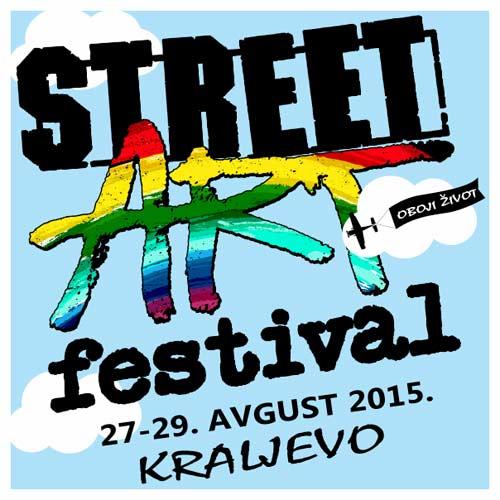 STREET ART 2015: Kompletan program i satnica festivala u Kraljevu!