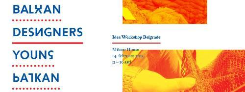 MENTORISANA RADIONICA povodom konkursa YOUNG BALKAN DESIGNERS 2015! | Mikser House | Beograd | 2015
