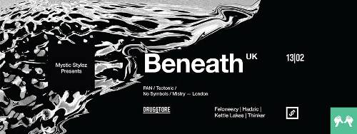 MYSTIC STYLEZ predstavlja Dj BENEATH iz Velike Britanije! | DRUG§TORE | Beograd | 2015