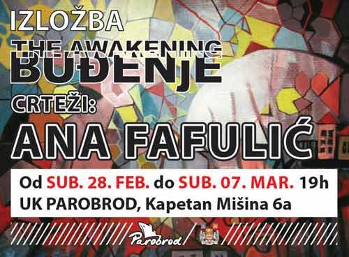 The awakening (Buđenje): Izložba crteža |  Ana Fafulić | UK Parobrod | Beograd | 2015