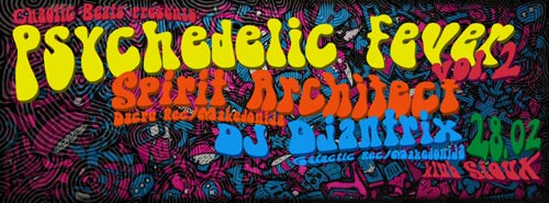 PSYCHEDELIC FEVER VOL.2: Chaotic Beats Presents SPIRIT ARCHITECT LIVE! | Klub Sioux | Beograd | 2015
