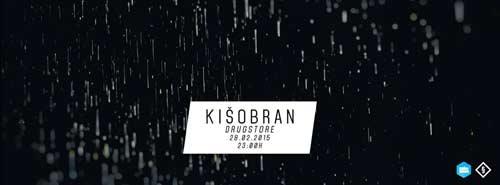 Kišobran: Produžavamo februar do proleća! | Klub Drugstore | Beograd | 2015