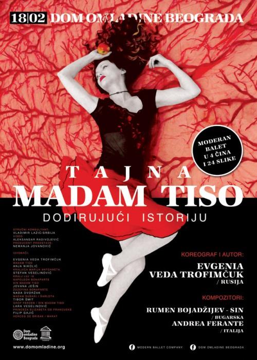 Premijera baletske predstave TAJNA MADAM TISO – DODIRUJUĆI ISTORIJU! | Dom Omladine | Beograd | 2015