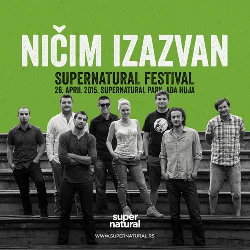 NIČIM IZAZVAN: Jedan od najpopularnijih domaćih bendova nastupa na 9. Supernatural festivalu! | 2015