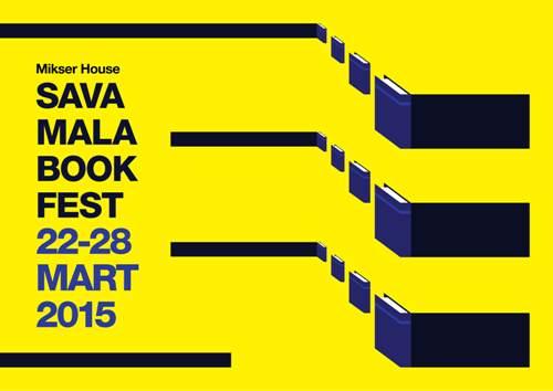 PRVI SAVAMALA BOOK FEST: Dani kulture knjige i čitanja u martu! | Mikser House | Beograd | 2015