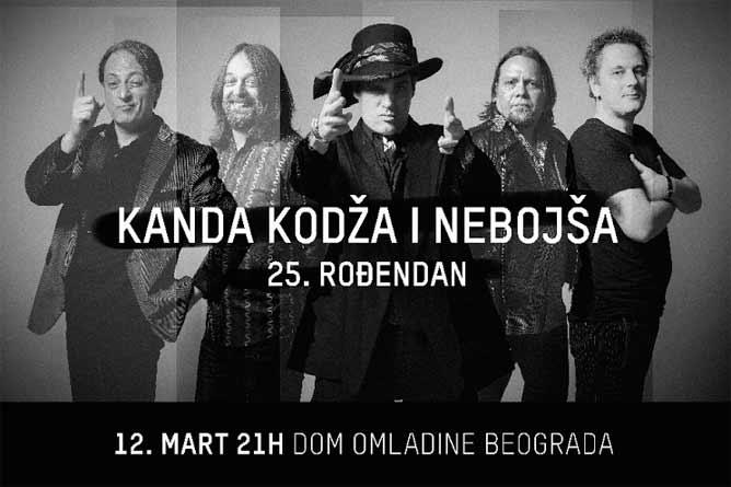KANDA KODŽA I NEBOJŠA slave 25. rođendan!   Dom omladine Beograd 2016