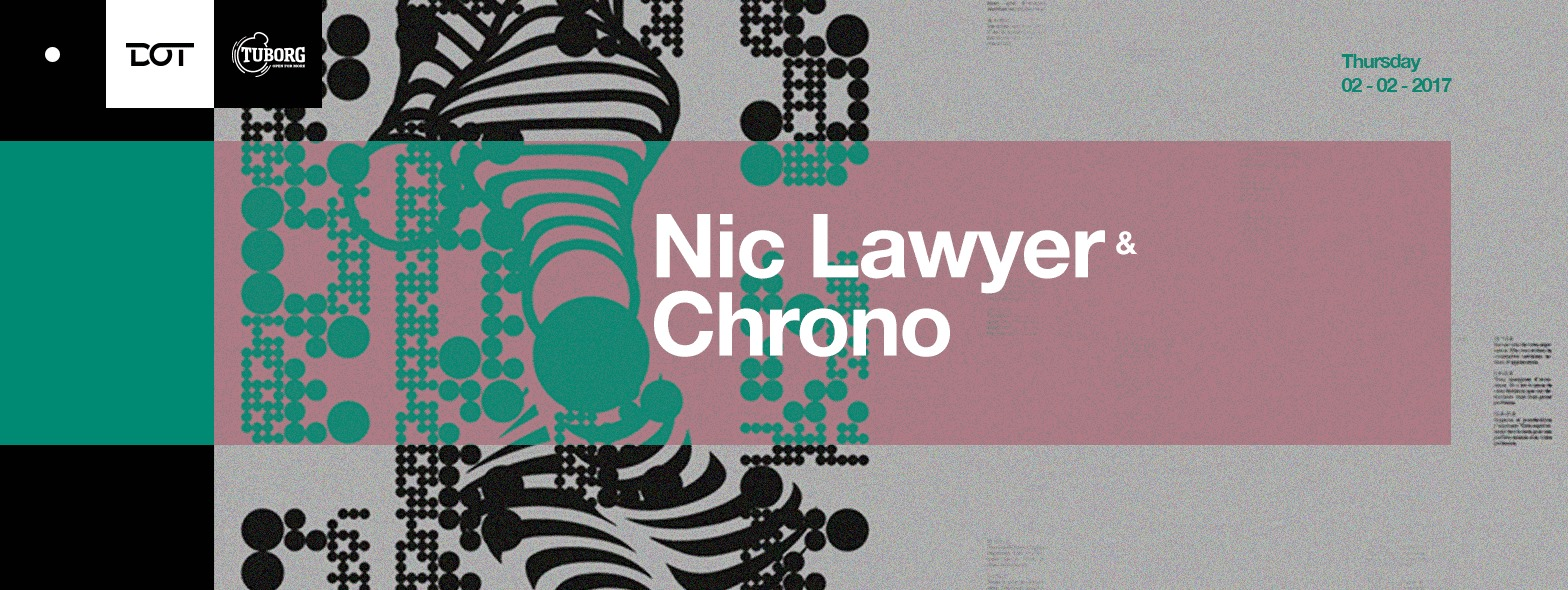 DJ Chrono i Nic Lawyer u klubu DOT