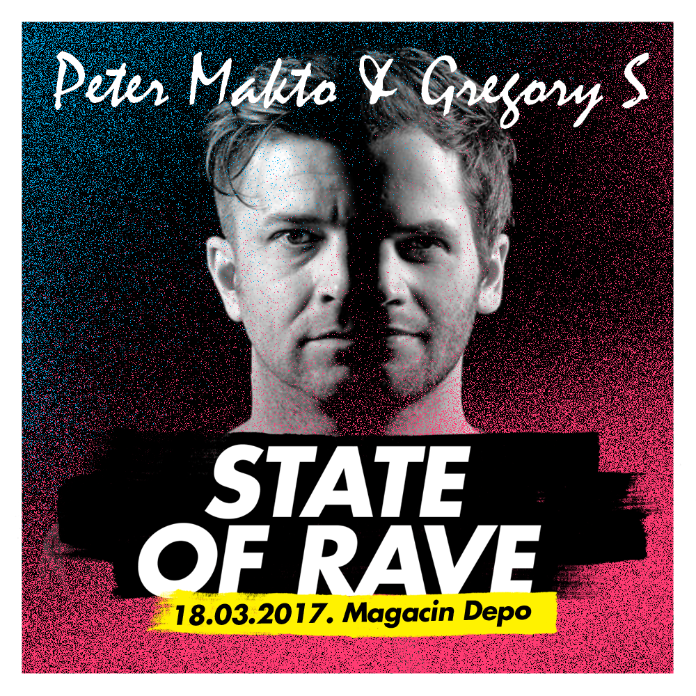 State of Rave - Peter Makto & Gregory S