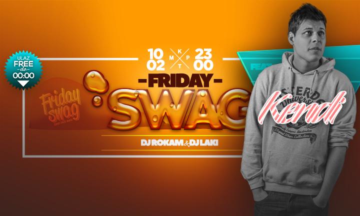 Friday Swag i Kendi