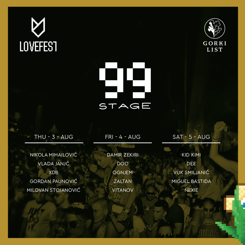 Lovefest 2017 - 99 stage - Next Level - Vrnjačka Banja