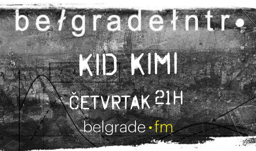 Belgrade Intro - Kid Kimi
