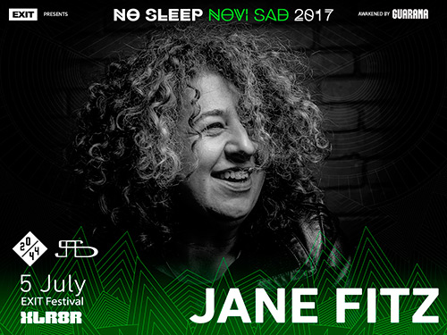 Jane Fitz - No Sleep Novi Sad - Exit 2017 - Nulti dan - 5. jul