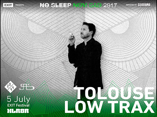 Tolous Low Trax - No Sleep Novi Sad - Exit 2017 - Nulti dan - 5. jul