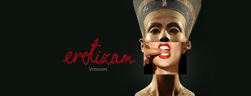 Erotizam, Vroom