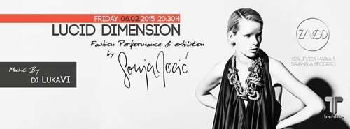 Lucid Dimension: Performans i modna prezentacija kreatorke Sonje Jocić | ZAVOD | Beograd | 2015