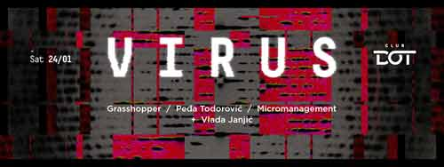 Virus party ovog vikenda u klubu Dot | Beograd | 2015