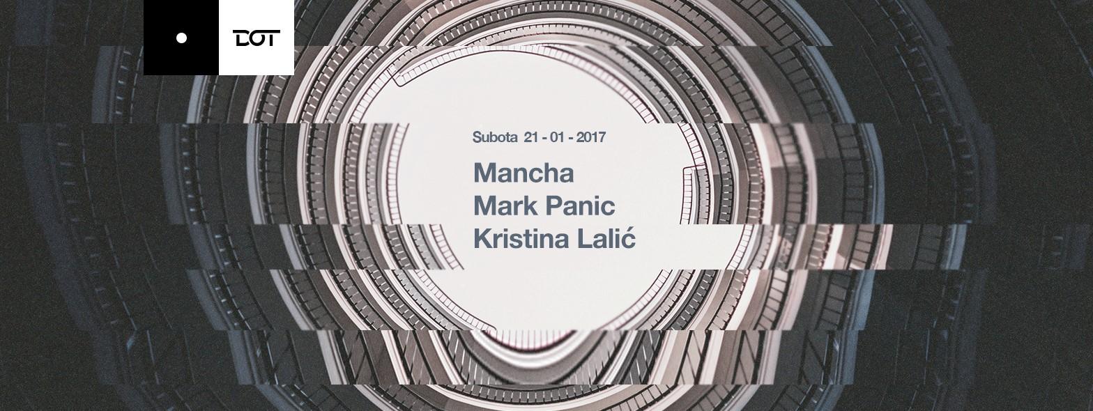 Mancha & Mark Panic i Kristina Lalić @ DOT