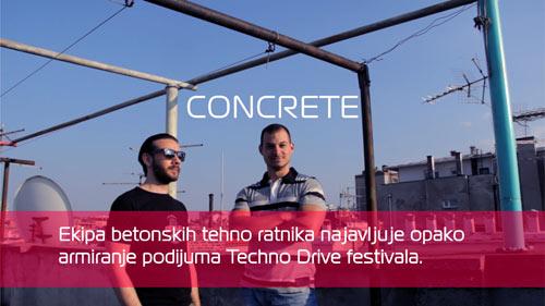 Concrete DJz: Betonski techno ratnici najavljuje armiranje podijuma! | TECHNO DRIVE FESTIVAL