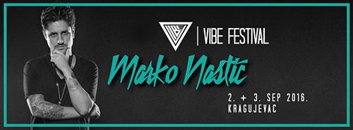 Marko Nastić na VIBE festivalu