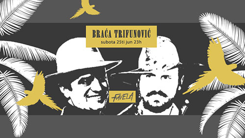 Sergej i Bane Trifunović na Faveli