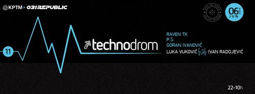 Technodrom: Special Edition sa izabranim DJevima iz Crne Gore i Srbije! | Beograd | 2015