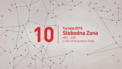 Turneja SLOBODNE ZONE u više od 40 gradova Srbije! | 2015