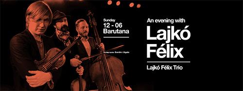 Lajko Feliks Trio