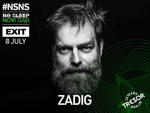 No Sleep Novi Sad - Zadig - Exit 2016