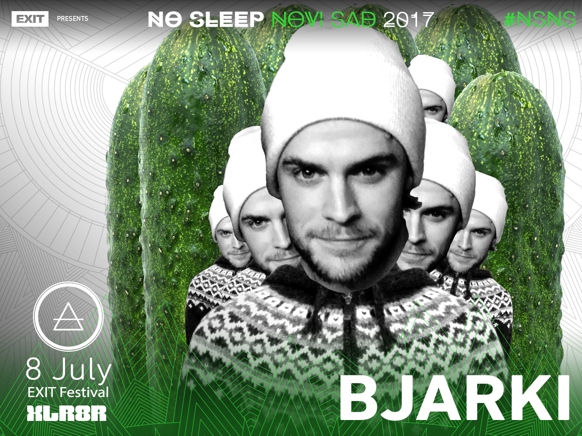 No Sleep Novi Sad - Exit 2017 - Bjarki
