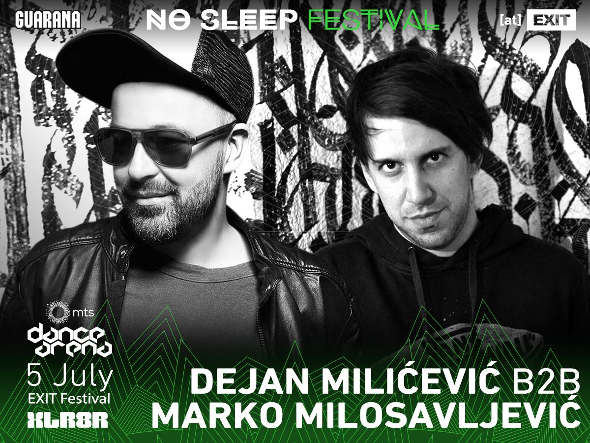 No Sleep Novi Sad - Exit 2017 - Dejan Milićević b2b Marko Milosavljević