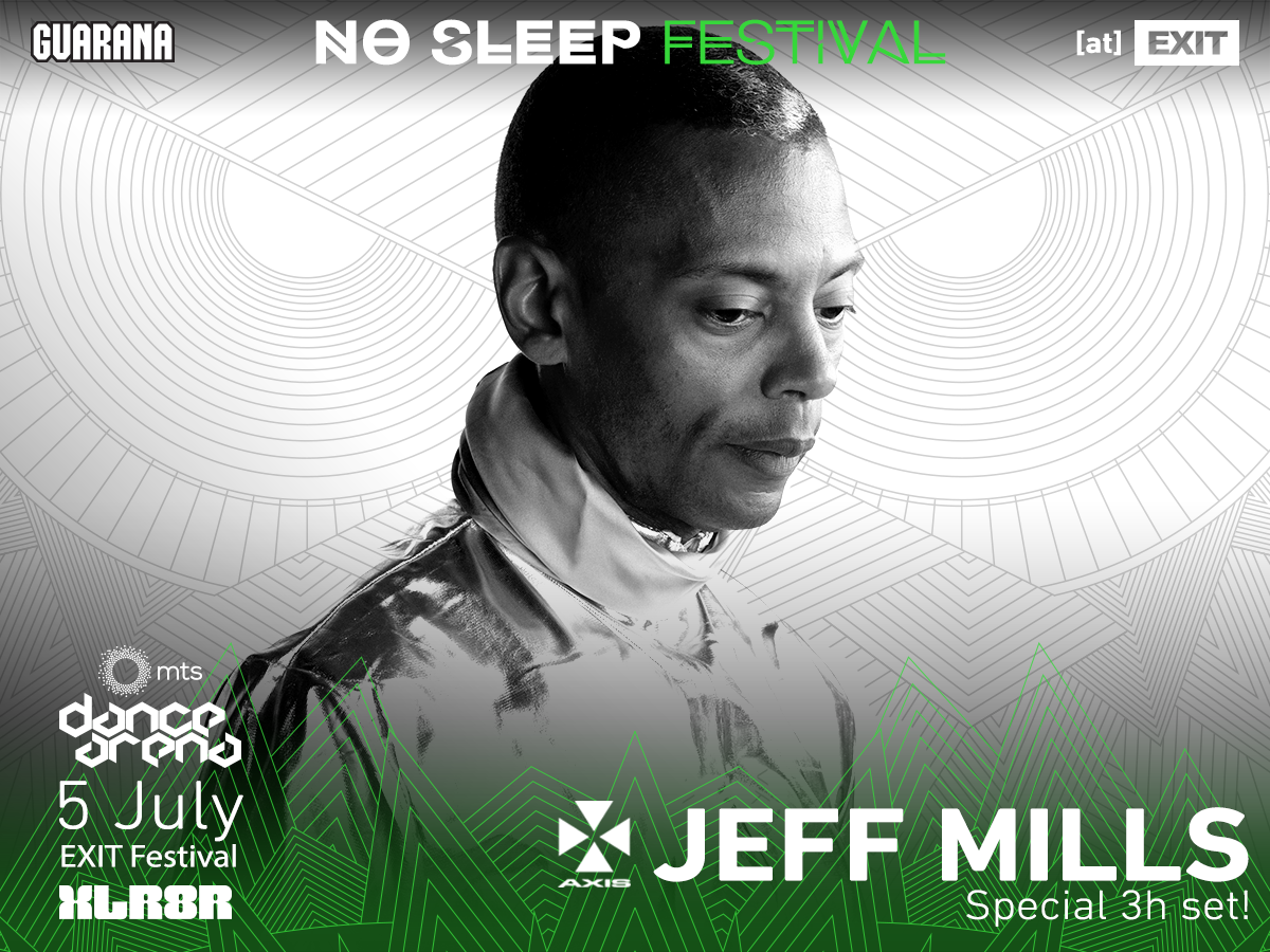 No Sleep Novi Sad - Exit 2017 - Jeff Mills