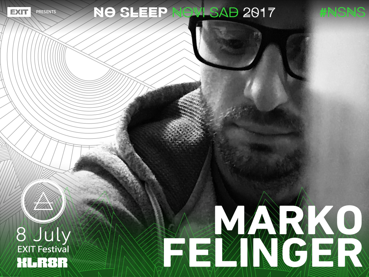 No Sleep Novi Sad - Exit 2017 -  Marko Felinger