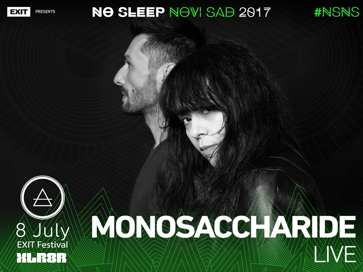 No Sleep Novi Sad - Exit 2017 - Monosaccharide