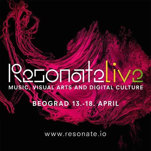 RESONATE 2015: Kompletan program i satnica festivala! | LIVE program | CONFERENCE program | Beograd