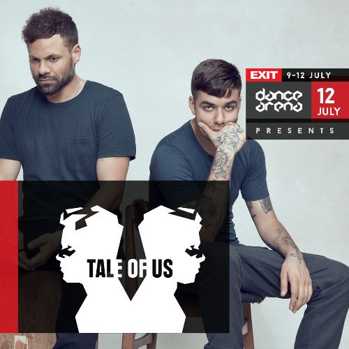 Tale of Us na Exit Dance Areni! | EXIT 2015